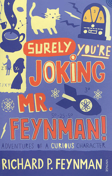 Surely You're Joking, MR Feynman! Adventures of a Curious Character as Told to Ralph Leighton cd iron maiden a matter of life and death