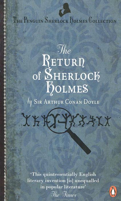 The Return of Sherlock Holmes dayle a c the adventures of sherlock holmes рассказы на английском языке