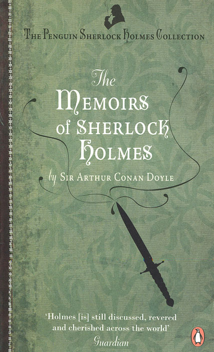 The Memoirs of Sherlock Holmes дойль а скандал в богемии и другие лучшие дела шерлока холмса a scandal in bohemia and other best adventures of sherlock holmes