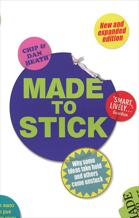 Made to Stick: Why Some Ideas Take Hold and Others Come Unstuck richard hickman why we make art – and why it is taught