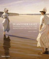 In Another Light:Danish Painting in the Nineteenth Century цена и фото