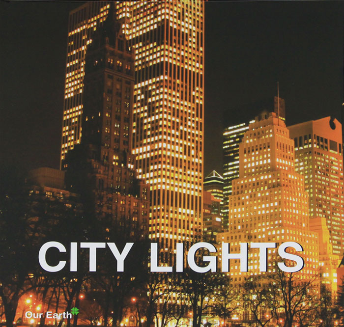 City Lights the ways of the hour