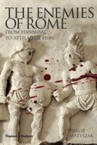 The Enemies of Rome the history of rome