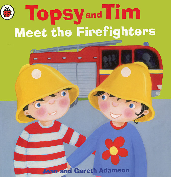 Topsy and Tim: Meet the Firefighters topsy and tim at the farm