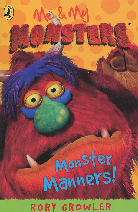 Me & My Monsters: Monster Manners! back when we were grown ups