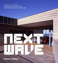 Next Wave: Emerging Talents in Australian Architecture выпускная система tecnigas next r
