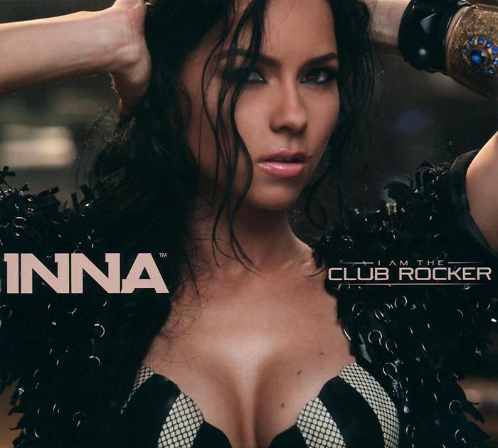Inna Inna. I Am The Club Rocker цена и фото