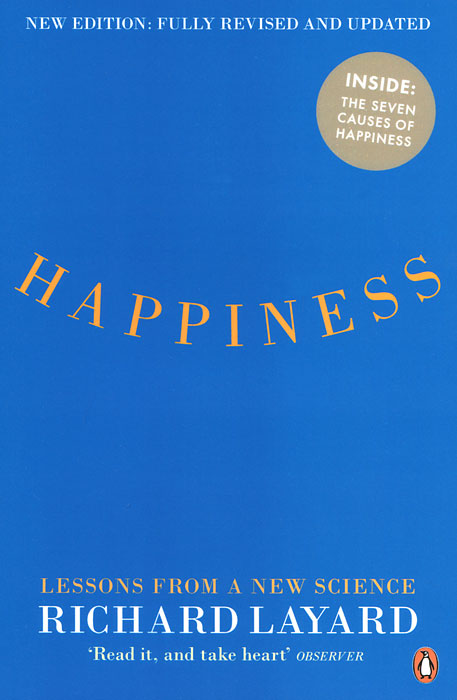 Happiness: Lessons from a New Science the ministry of utmost happiness