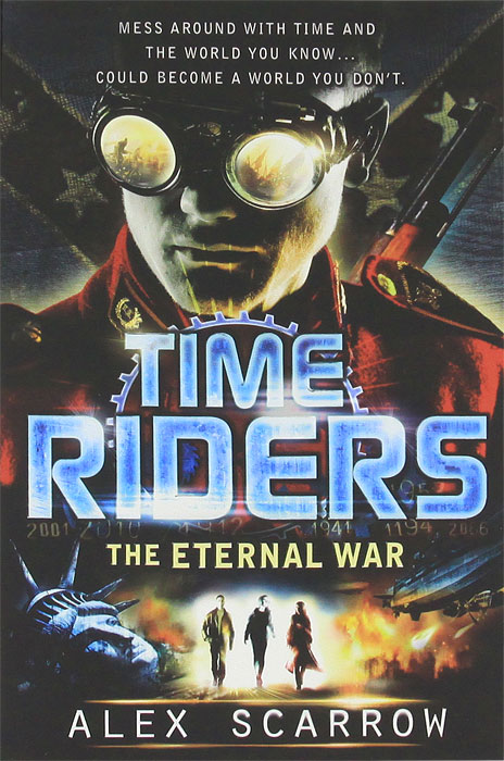 TimeRiders: The Eternal War the last best hope of earth – abraham lincoln
