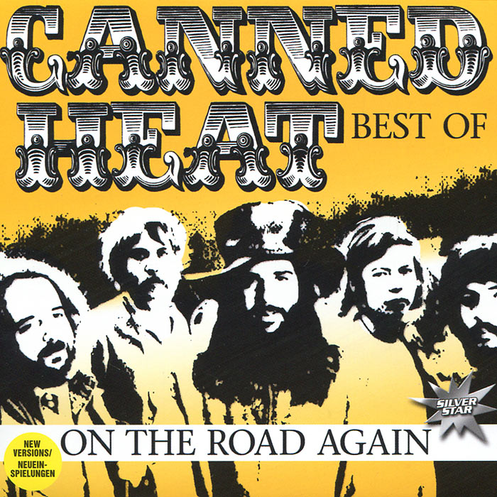 Canned Heat Canned Heat. On The Road Again. Best Of