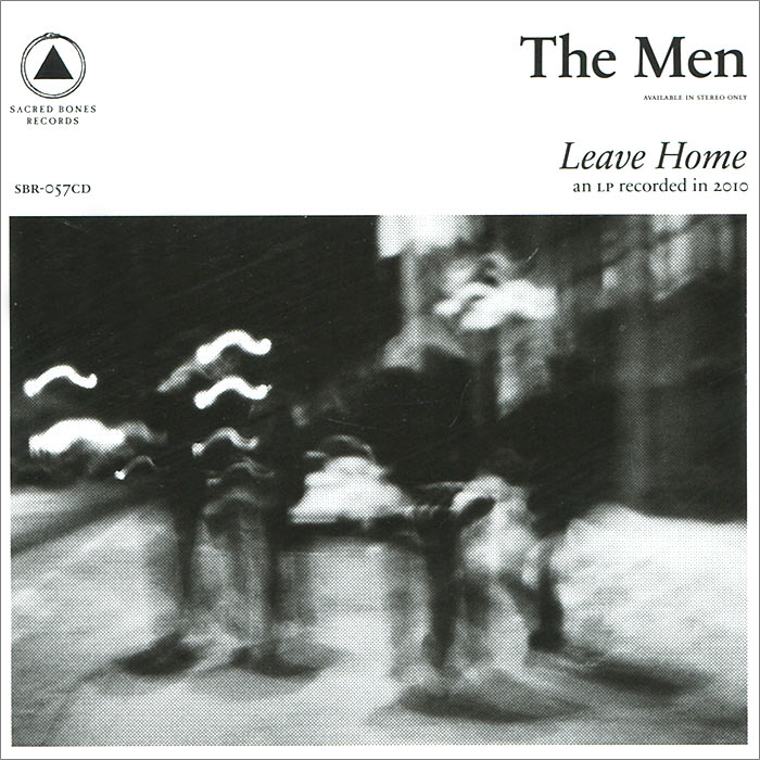The Men The Men. Leave Home sacred music