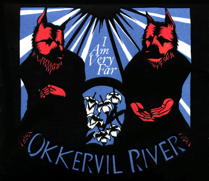 Okkervil River. I Am Very Far