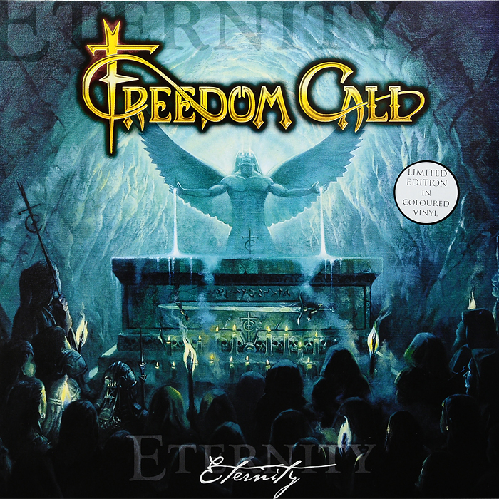 Freedom Call. Eternity. Limited Edition (2 LP)