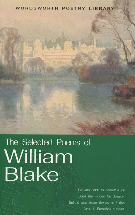 The Selected Poems of William Blake the selected works of h g wells