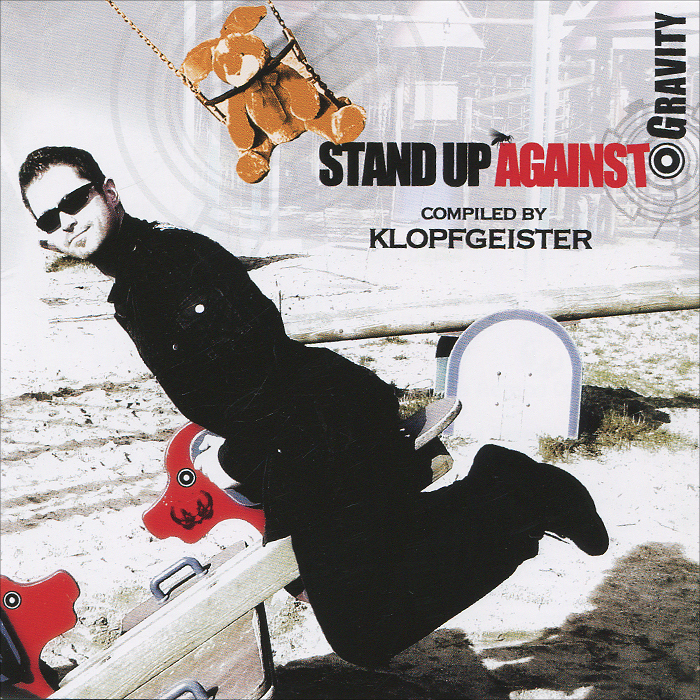 Stand Up Against Gravity. Compiled By Klopfgeister