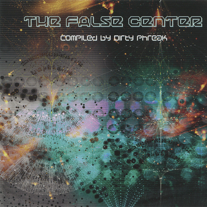 The False Center.  Compiled By Dirty Phreak Beatspace Distribution,ООО Музыка