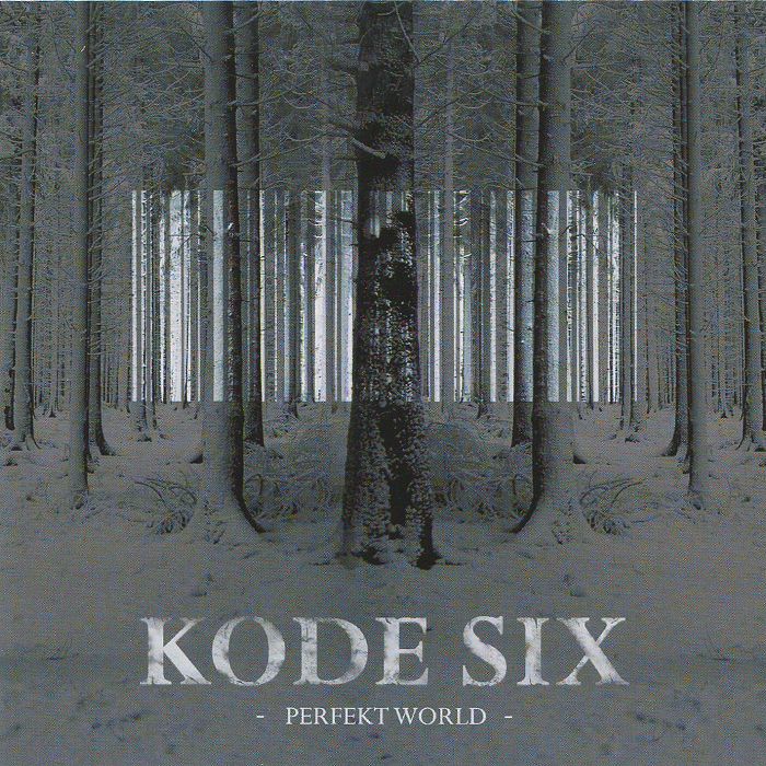Kode Six. Perfekt World