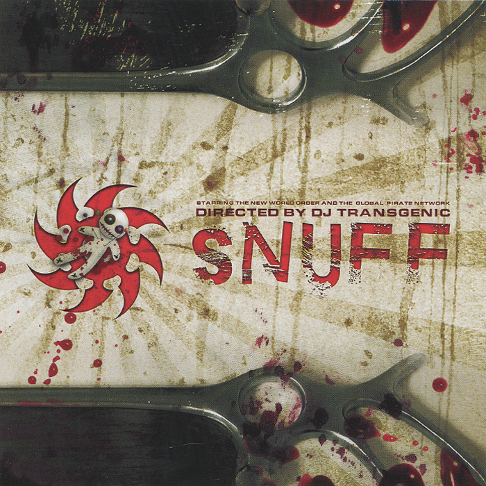 Snuff. Directed By DJ Transgenic
