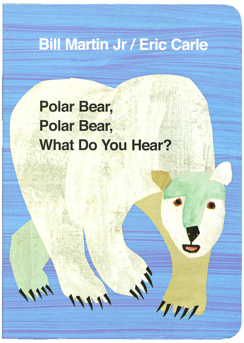 Polar Bear, Polar Bear, What Do You Hear? what do you care what other people think further adventures of a curious character