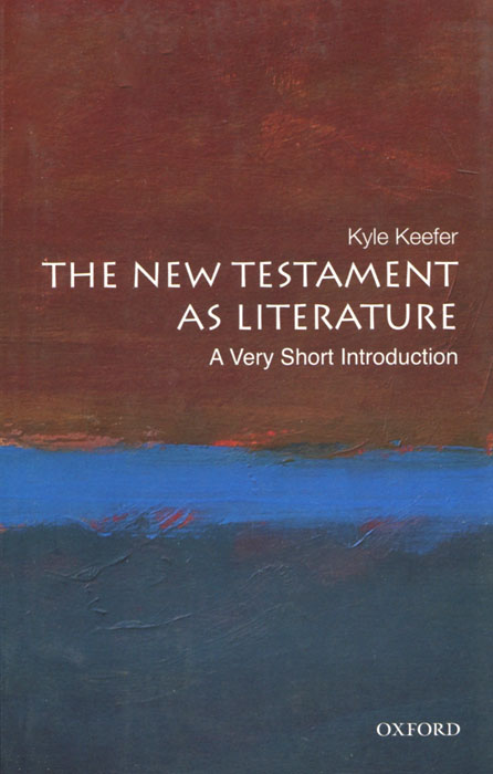 The New Testament as Literature: A Very Short Introduction the old testament in byzantium
