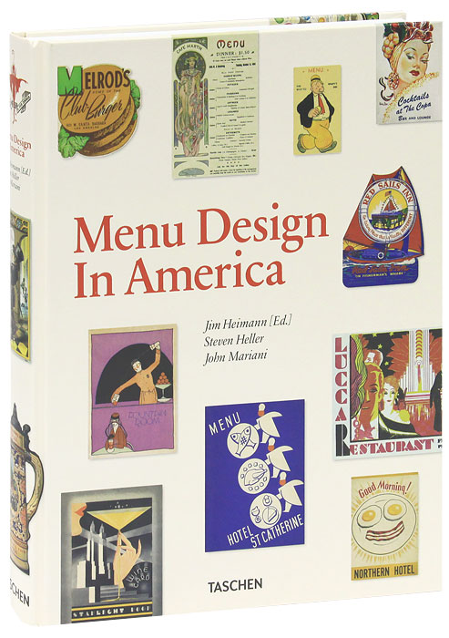 Menu Design in America, 1850-1970 design and equipment for restaurants and foodservice
