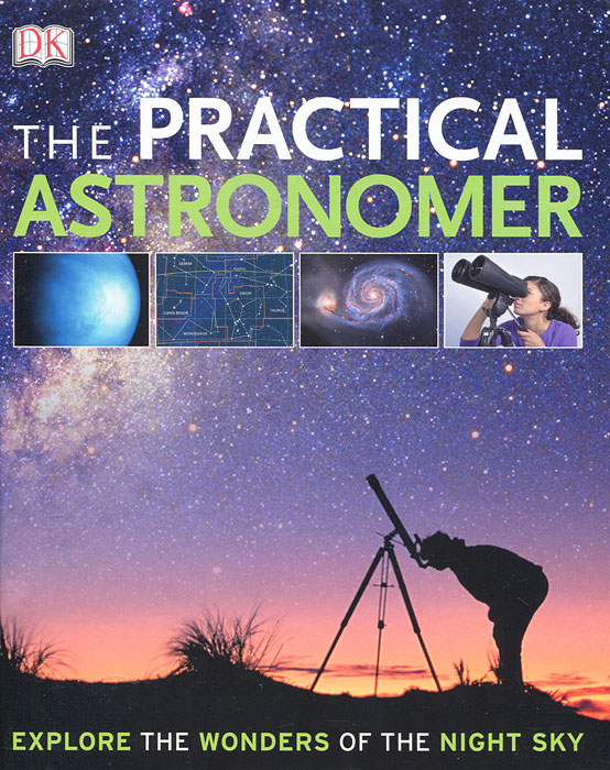 The Practical Astronomer a hat full of sky