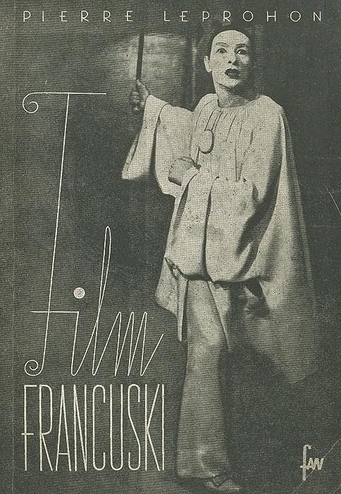 Film Francuski (1895-1945) летопись российского кино 1930 1945