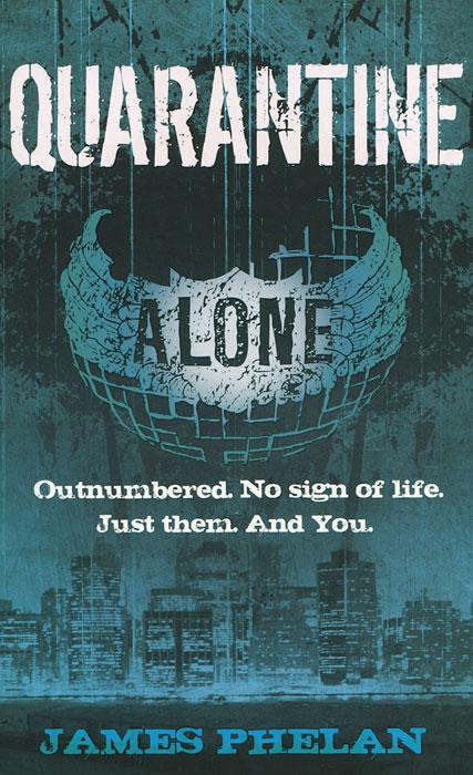 Quarantine: Alone james phelan chasers alone