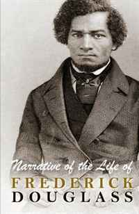 Narrative of the Life of Frederick Douglass drake samuel adams the young vigilantes a story of california life in the fifties