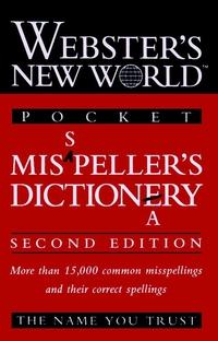 Webster?s New WorldTM Misspeller?s Dictionary (Pocket) gordon loberger webster s new worldtm english grammar handbook