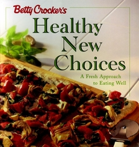 Betty Crocker?s Healthy New Choices betty crocker just cupcakes