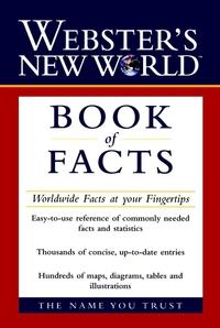 Webster?s New WorldTM Book of Facts gordon loberger webster s new worldtm english grammar handbook