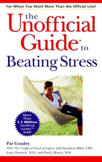 The Unofficial Guide® to Beating Stress the unofficial guide to las vegas 2009
