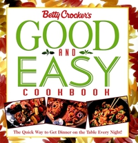 Betty Crocker?s Good and Easy Cookbook betty crocker just cupcakes