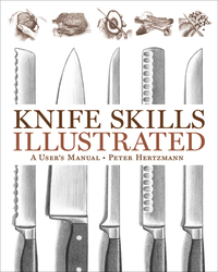 Knife Skills Illustrated – A User?s Manual knife skills illustrated – a user s manual