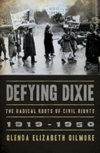 Defying Dixie – The Radical Roots of Civil Rights 1919 – 1950 heart of dixie
