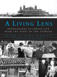 A Living Lens – Photographs of Jewish Life from the Pages of the Forward photographs from the american southwest