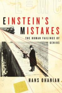 Einstein?s Mistakes – The Human Failings of Genius the genius ii