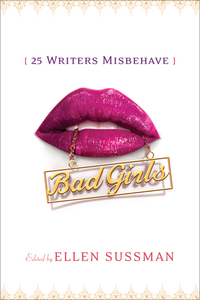 Bad Girls – 25 Writers Misbehave industrial display lcd screenb101uan02 1 10 1 inch high definition screen ips wide viewing angle bright screen 1920x1200 fhd