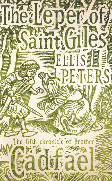 The Leper of Saint Giles: The Cadfael Chronicles V bride of the water god v 3