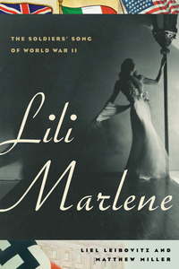 Lili Marlene – The Soldiers? Song of World War II the economics of world war i