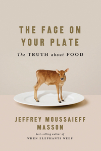 The Face on Your Plate – The Truth About Food the truth about professor smith cd