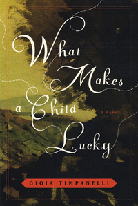 What Makes a Child Lucky – A Novel the lonely polygamist – a novel