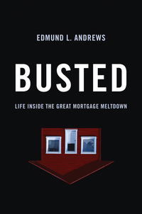 Busted – Life Inside The Great Mortgage Meltdown