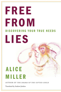 Free From Lies – Discovering Your True Needs – Translated By Andrew Jenkins