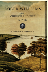Roger Williams – The Church and the State the cooperation model in state church relations