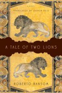 A Tale of Two Lions – A Novel a tale of two brothers