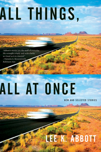 All Things, All at Once – New and Selected Stories selected stories rei