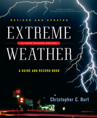 Extreme Weather – A Guide and Record Book Revised Edition extreme weather