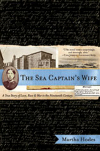 The Sea Captain?s Wife – A True Story of Love, Race and War in the Nineteenth Century the aviator s wife